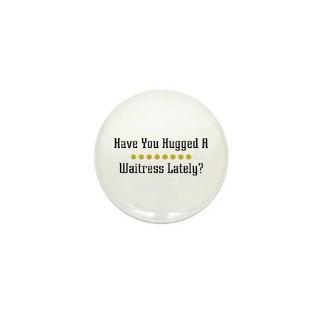 Hugged Waitress Mini Button (10 pack)