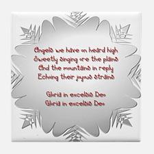 Angels We Have Heard on High Tile Coaster