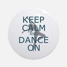 Keep Calm And Dance On Teal Ornament (round)