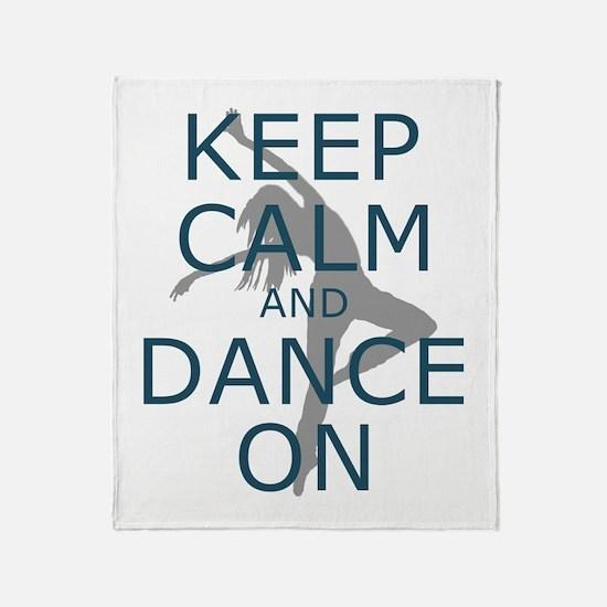 Keep Calm and Dance On Teal Throw Blanket