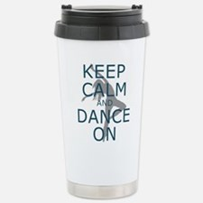 Keep Calm and Dance On Teal Travel Mug