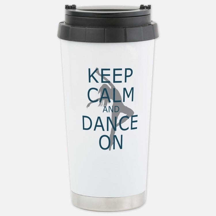 Keep Calm and Dance On Teal Travel Mug