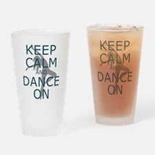Keep Calm and Dance On Teal Drinking Glass