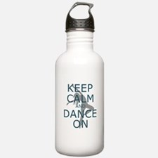 Keep Calm and Dance On Teal Water Bottle