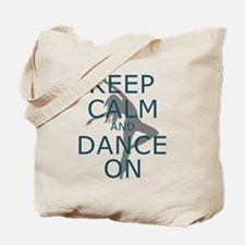 Keep Calm and Dance On Teal Tote Bag