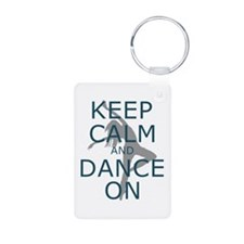 Keep Calm and Dance On Teal Keychains