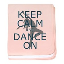 Keep Calm And Dance On Teal Baby Blanket