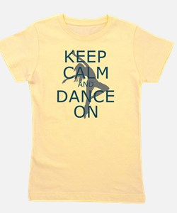 Keep Calm and Dance On Teal Girl's Tee
