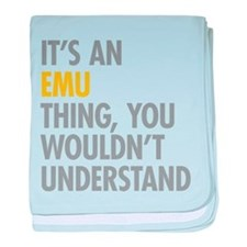 Its An Emu Thing baby blanket