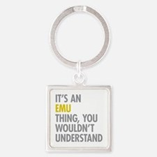 Its An Emu Thing Square Keychain