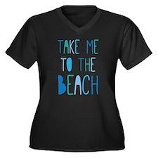 Take Me To The Beach Plus Size T-Shirt
