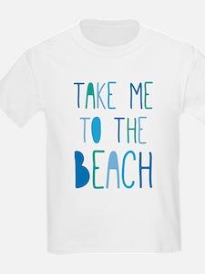 Take Me To The Beach T-Shirt