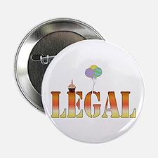 Finally Legal Birthday Button