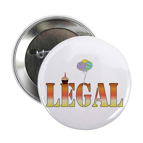 "Finally Legal Birthday 2.25"" Button (10 pack)"