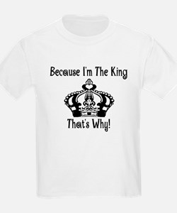 Because I'm The King Ash Grey T-Shirt