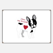 Love My Frenchie Banner