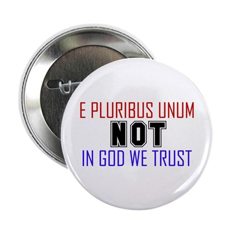 NOT in God we trust Button (100 pk)