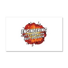 Engineering - It's Like Math But Louder Car Magnet