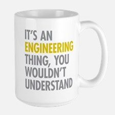 Its An Engineering Thing Mug