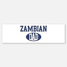Zambian dad Bumper Bumper Bumper Sticker