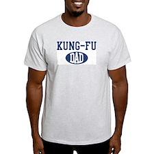 Kung-Fu dad T-Shirt