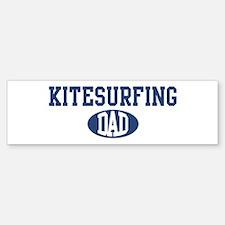 Kitesurfing dad Bumper Bumper Bumper Sticker