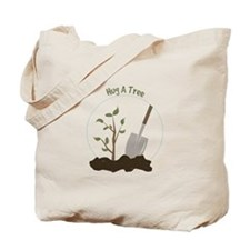 Hug A Tree Tote Bag