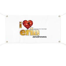 I Heart Erin Andrews Banner