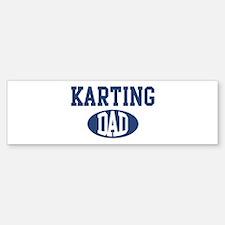 Karting dad Bumper Bumper Bumper Sticker