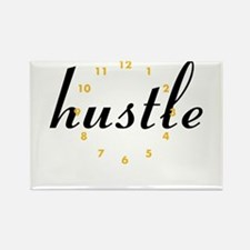 Hustle all day! Magnets