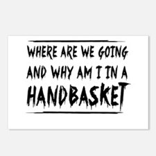 Where Are We Going And Why Am I In A Handbasket Po