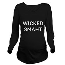 Wicked Smaht Long Sleeve Maternity T-Shirt