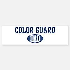 Color Guard dad Bumper Bumper Bumper Sticker