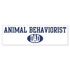 Animal Behaviorist dad Bumper Bumper Sticker