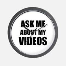 Ask me about my videos Wall Clock