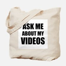Ask me about my videos Tote Bag