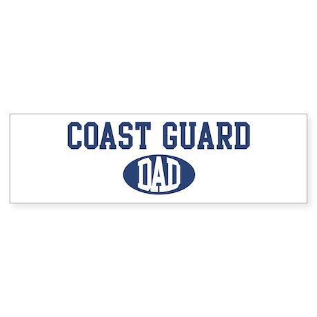 Coast Guard dad Bumper Sticker