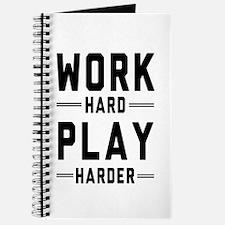 Work Hard Play Harder Journal