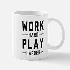 Work Hard Play Harder Mugs