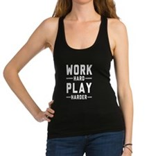 Work Hard Play Harder Racerback Tank Top