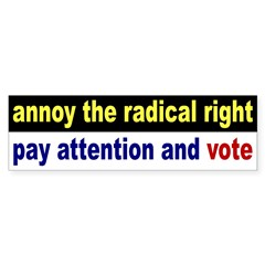 Annoy the Radical Right: Vote (sticker)