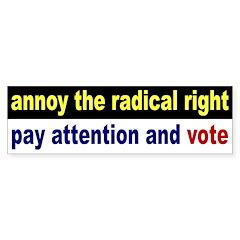 Annoy the Radical Right: Vote (sticker)