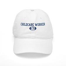 Childcare Worker dad Baseball Cap