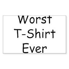 Worst T-Shirt Ever Decal