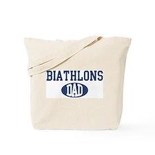 Biathlons dad Tote Bag