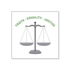 Truth-Equality-Justice Sticker