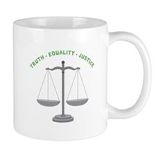 Truth-Equality-Justice Mugs