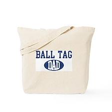 Ball Tag dad Tote Bag
