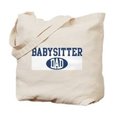 Babysitter dad Tote Bag