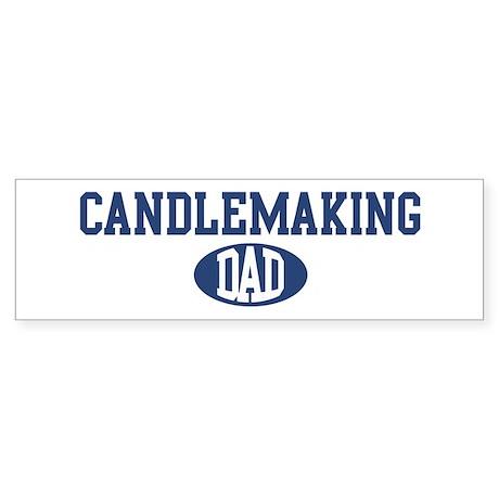 Candlemaking dad Bumper Sticker